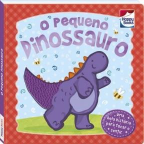 O pequeno Dinossauro,Toque e Sinta