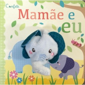 Livro Dedoche Mamãe e Eu
